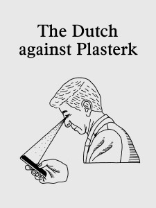 bureau Brandeis - The Dutch against Plasterk